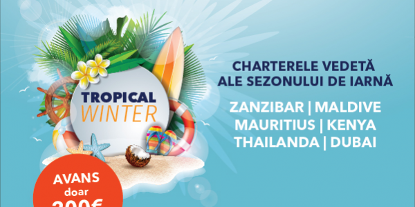 Programul Tropical Winter 2021 - Vacante exotice 2021 - 2022 - Zanzibar - Maldive - Mauritius - Kenya - Thailanda - Dubai